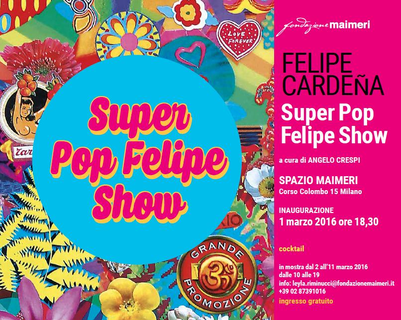 invito Super Pop Felipe Show